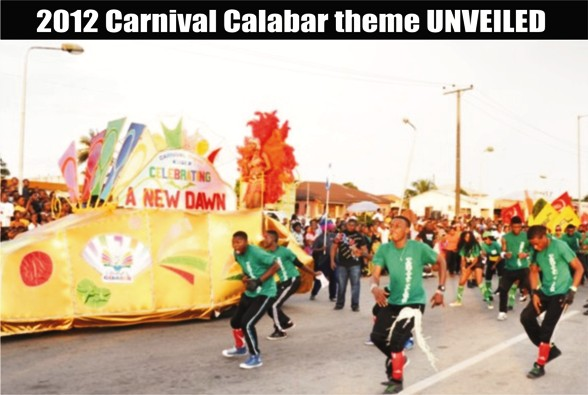 Celebrating our NEW DAWN – 2012 Carnival Calabar theme