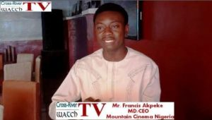 Mr. Francis Akpeke, Managing Director and Chief Executive Officer of Mountain Cinema Nigeria, organizers of Obudu Face of Culture International during the interview