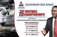 Cross River Sports Commission To Immortalize Hogan Bassey, Others As Ayade's U-15 Football Tourney Kicks Off