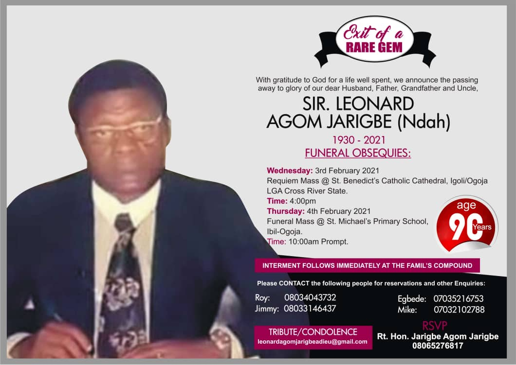 A funeral obsequies released by federal lawmaker, Jarigbe Agom for his father, Sir Leonard Agom Jarigbe.