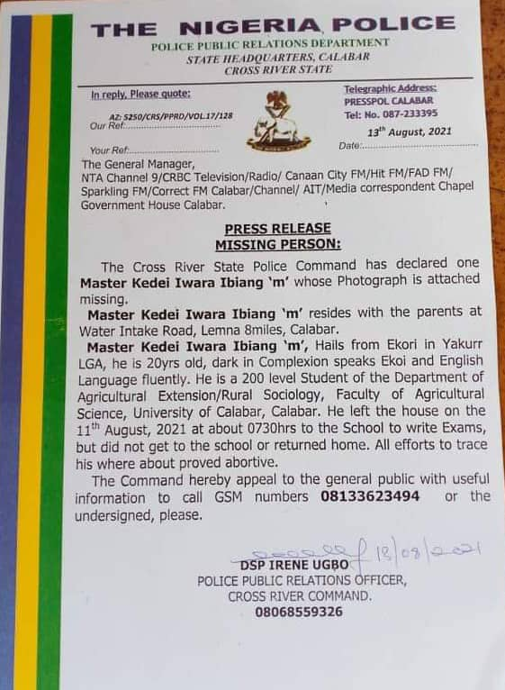 The statement from the Cross River State Police Command issued declaring Kedei Iwara Ibiang missing